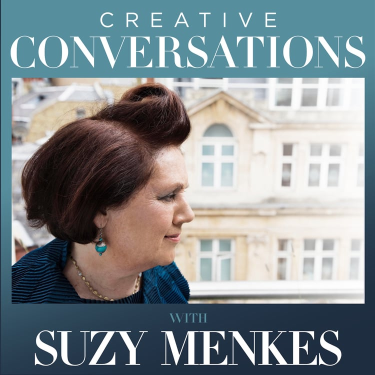Creative Conversations with Suzy Menkes Podcast