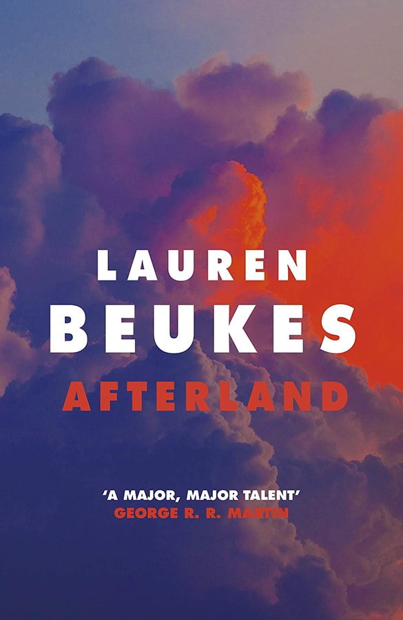 Future Fiction: The 12 dystopian books everyone should read Afterland by Lauren Beukes
