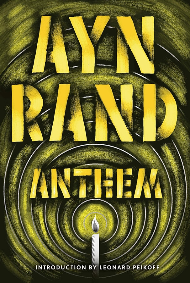 Future Fiction: The 12 dystopian books everyone should read Anthem by Ayn Rand