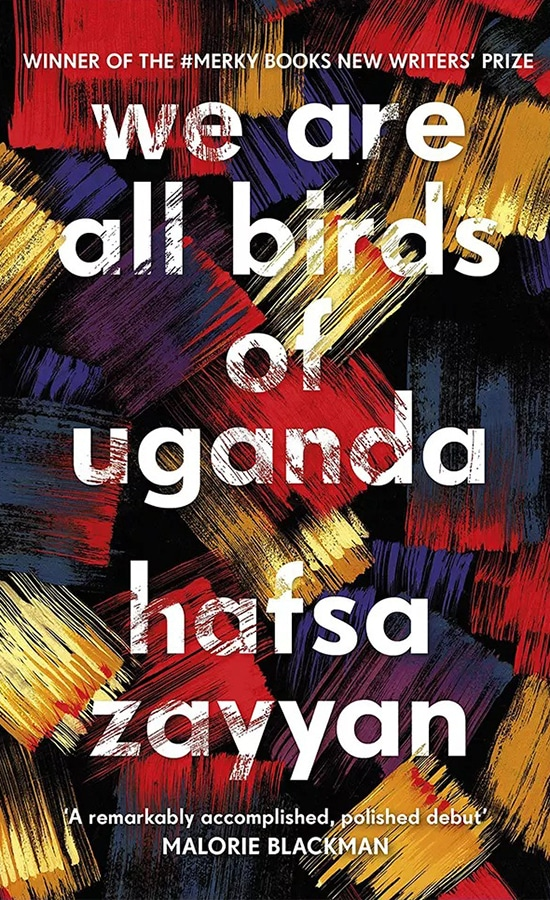 15 of the most exciting new fiction books to read this January We Are All Birds of Uganda by Hafsa Zayyan